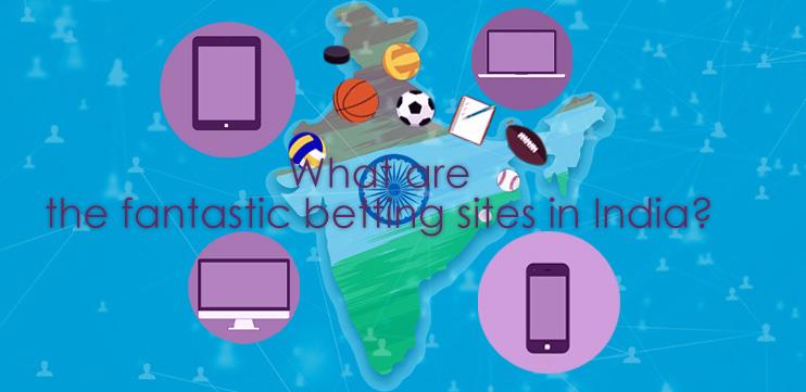 भारत में सट्टेबाजी की शानदार साइटें कौन सी हैं?