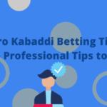 Pro Kabaddi Betting Tips